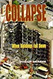 img - for Collapse: When Buildings Fall Down book / textbook / text book