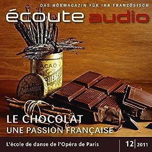 Écoute audio - Schokolade à la française. 12/2011 Hörbuch