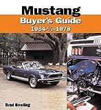 Mustang Buyer's Guide, 1964 - 1978