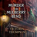 Murder on Mulberry Bend: Gaslight Mystery, Book 5 Audiobook by Victoria Thompson Narrated by Callie Beaulieu