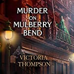 Murder on Mulberry Bend: Gaslight Mystery, Book 5 | Victoria Thompson