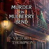 Murder on Mulberry Bend: Gaslight Mystery, Book 5