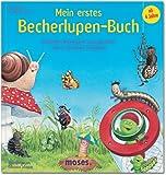 Mein erstes Becherlupen-Buch: Geschichten, Wissenswertes und Experimente rund um die kleinen Krabbeltiere - Astrid Rösel, Heidemarie Brosche