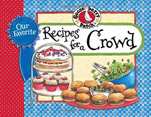 Our Favorite Recipes for a Crowd (Cooking For A Crowd compare prices)