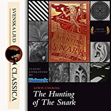 The Hunting of the Snark Audiobook by Lewis Carrol Narrated by Shawn Craig Smith