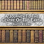 A Journey to the Centre of the Earth | Jules Verne