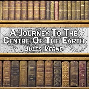 A Journey to the Centre of the Earth | [Jules Verne]