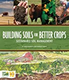 img - for Building Soils for Better Crops book / textbook / text book