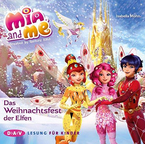 Mia and me - Das Weihnachtsfest der Elfen (1 CD) das CD von Isabella Mohn - Preis vergleichen und online kaufen
