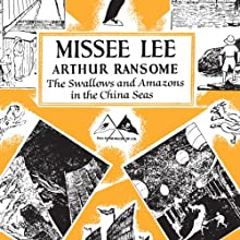 Missee Lee: Swallows and Amazons Series, Book 10 (       UNABRIDGED) by Arthur Ransome Narrated by Gareth Armstrong