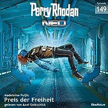 Preis der Freiheit (Perry Rhodan NEO 149) Hörbuch von Madeleine Puljic Gesprochen von: Axel Gottschick