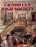 img - for Victorian High Society book / textbook / text book