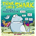 Think Like a Shark: Avoiding a Porpoise-Driven Life