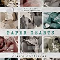 Paper Hearts Audiobook by Claire Contreras Narrated by Misty Stone, Vikas Adam