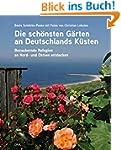 Die schönsten Gärten an Deutschlands...