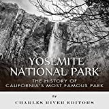 img - for Yosemite National Park: The History of California's Most Famous Park book / textbook / text book