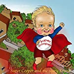 Super Cooper and the Scary Sound | Maria Timonina