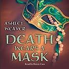 Death Wears a Mask Hörbuch von Ashley Weaver Gesprochen von: Karen Cass