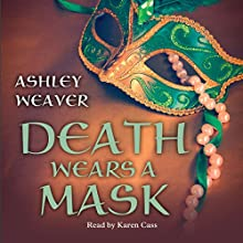 Death Wears a Mask Audiobook by Ashley Weaver Narrated by Karen Cass