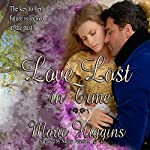 Love Lost in Time | Marie Higgins