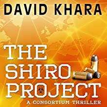 The Shiro Project (Le project Shiro) (       UNABRIDGED) by David Khara, Sophie Weiner (translator) Narrated by Graham Vick