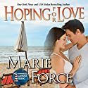 Hoping for Love Audiobook by Marie Force Narrated by Holly Fielding
