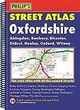 Philip's Street Atlas Oxfordshire (Philip's Street Atlases)