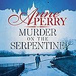 Murder on the Serpentine | Anne Perry
