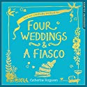 Four Weddings and a Fiasco Audiobook by Catherine Ferguson Narrated by Josie Dunn