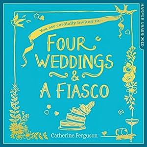 Four Weddings and a Fiasco Hörbuch