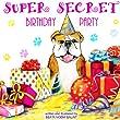 Children's books: Super Secret Birthday Party: Bedtime Stories Kids Books for Early / Beginner Readers