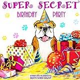 Children's books: Super Secret Birthday Party: Bedtime Stories Children's Books for Early / Beginner Readers
