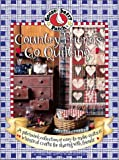 Country Friends Go Quilting: A Patchwork Collection of Easy-to-make Quilts and Whimsical Crafts for Sharing with Friends