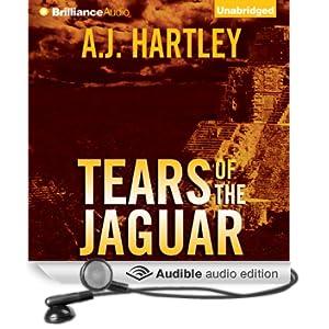 Tears of the Jaguar: A Novel (Unabridged)