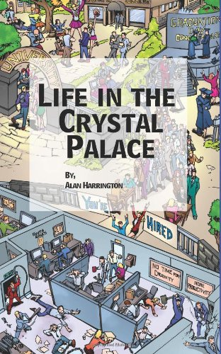 Life in the Crystal Palace