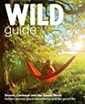 Wild Guide: Devon, Cornwall and South...