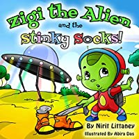 Children's Book: Zigi The Alien And The Stinky Socks. Bedtime Story For Kids, Kids Fantasy Book, Early Readers, Beautiful Illustrated Picture Book For ... Ages 3-8. 'zigi The Alien' Series, Book #1. by Nirit Littaney ebook deal