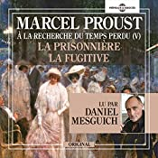 La Prisonnière - La Fugitive (À la recherche du temps perdu 5) | Marcel Proust