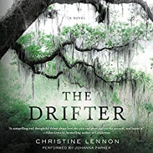 The Drifter: A Novel Audiobook by Christine Lennon Narrated by Johanna Parker