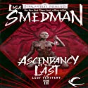 Ascendancy of the Last: Forgotten Realms: The Lady Penitent, Book 3 (       UNABRIDGED) by Lisa Smedman Narrated by Dara Rosenberg
