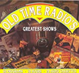 img - for Old Time Radio's Greatest Shows book / textbook / text book
