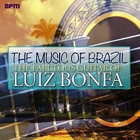 Music of Brazil - The Fabulous Guitar of Luiz Bonfa