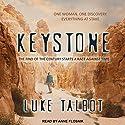 Keystone Audiobook by Luke Talbot Narrated by Anne Flosnik