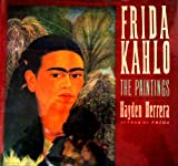 Frida Kahlo: The Paintings (0060166991) by Hayden Herrera