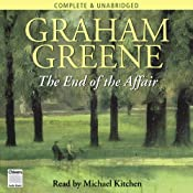 The End of the Affair | [Graham Greene]