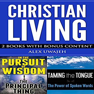 Christian Living: 2 Books with Bonus Content Audiobook