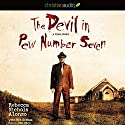 The Devil in Pew Number Seven: A True Story Audiobook by Rebecca Nichols Alonzo, Bob DeMoss Narrated by Pam Ward