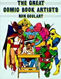 The Great Comic Book Artists (0312345577) by Goulart, Ron