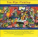 Ten Pigs Fiddling (CD Edition)
