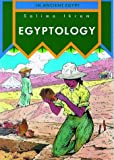 Egyptology (In Ancient Egypt)